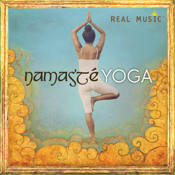 Namaste Yoga by Various Artists