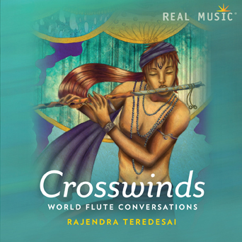 Crosswinds - World Flute Conversations