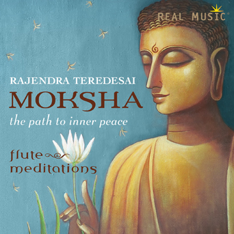Moksha - The Path to Inner Peace by Rajendra Teredesai