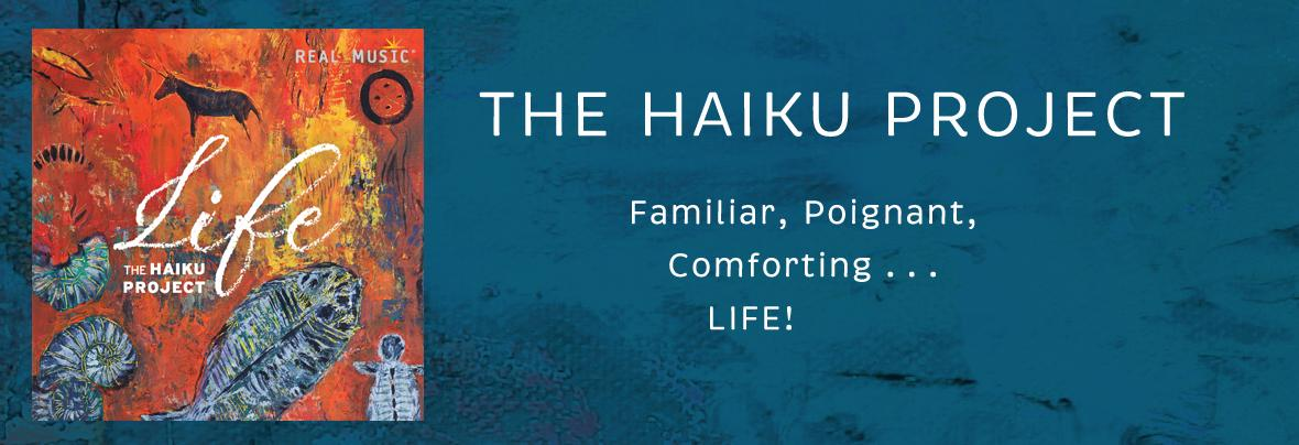 Life by The Haiku Project