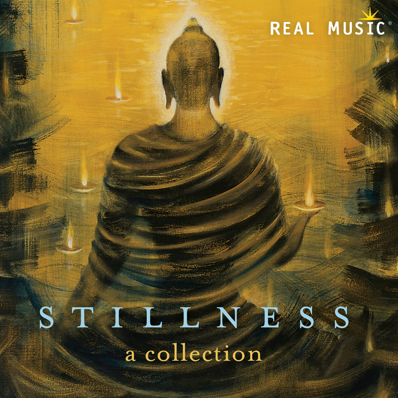 Stillness | Compilation of New Age Music | Real Music
