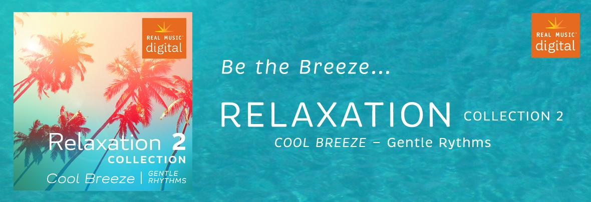 Relaxation Collection 2 - Cool Breeze