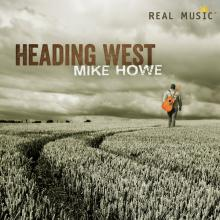 Heading West by Mike Howe, New Age Guitar Music