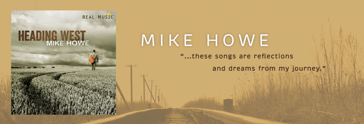Heading West by Mike Howe | New Age Guitar Music