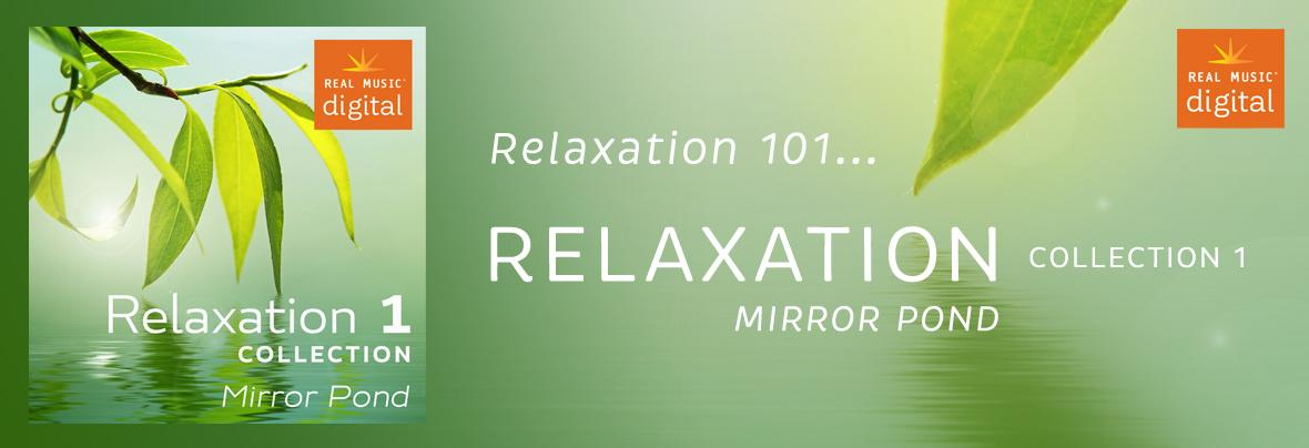 Relaxation Collection 1 - Mirror Pond