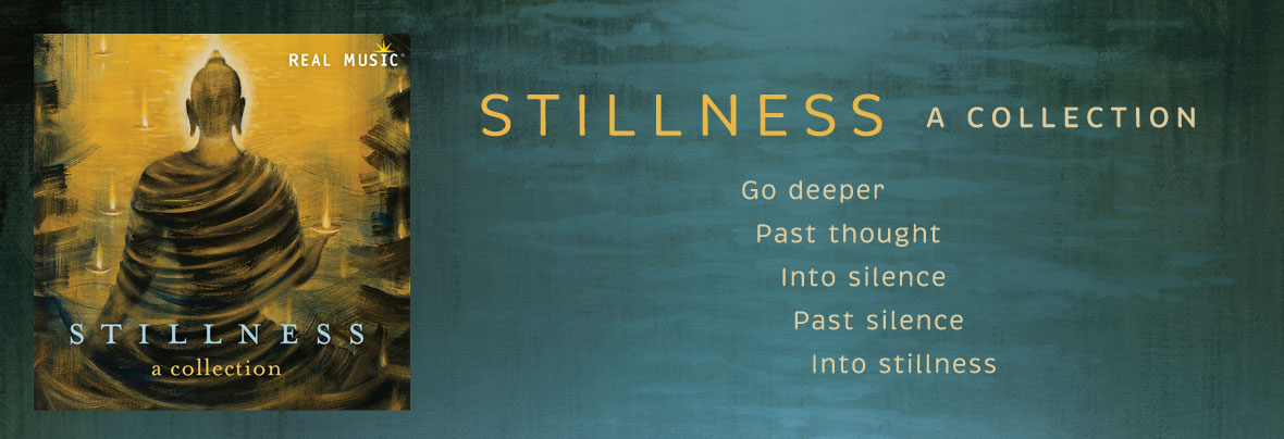 Stillness: A Collection of New Age Music