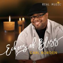 Echoes of Bliss by Carl Borden