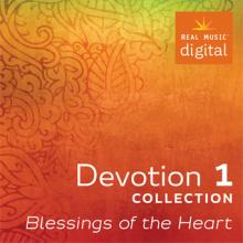 Devotion Collection 1 - Blessings of the Heart by Various Artists