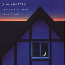 Laughter at Dawn by pianist Jim Chappell