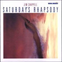 Saturday's Rhapsody by pianist Jim Chappell