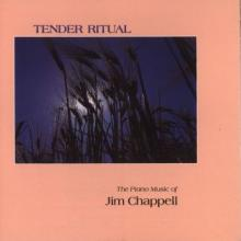 Tender Ritual by pianist Jim Chappell