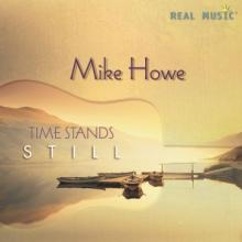 Time Stands Still by Mike Howe