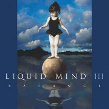 Liquid Mind III: Balance by Liquid Mind