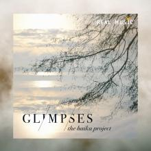 Glimpses by The Haiku Project