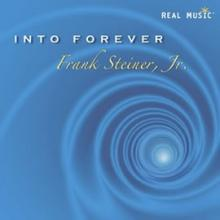 Into Forever by Frank Steiner Jr.