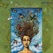 Freedom to Love a compilation by Real Music