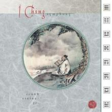 I Ching Symphony by Frank Steiner Jr.