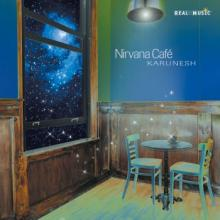 Nirvana Cafe by Karunesh