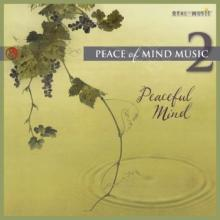 Peace of Mind Music 2: Peaceful Mind
