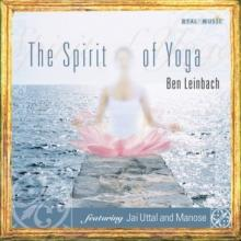 The Spirit of Yoga by Ben Leinbach